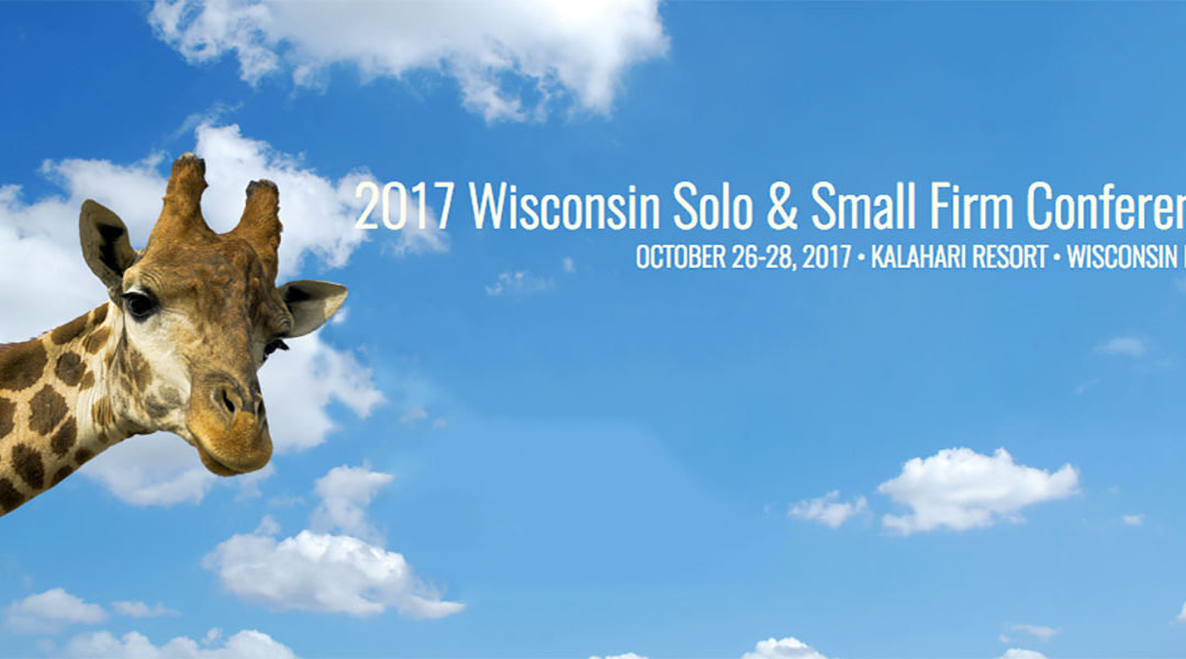 2017 Wisconsin Solo & Small Firm Conference